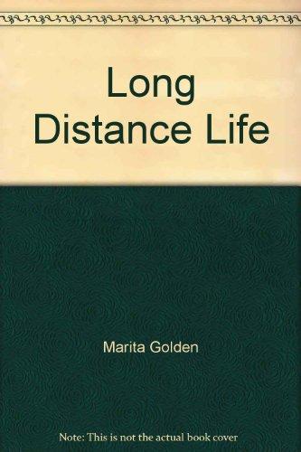 9780345367112: Long Distance Life