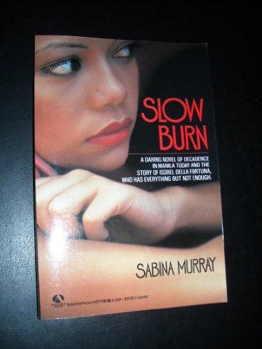 Slow Burn: Murray, Sabina
