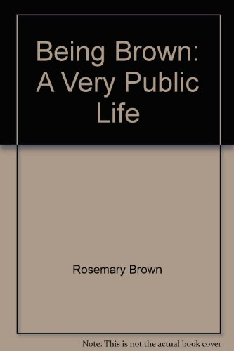 9780345367839: Being Brown: A Very Public Life