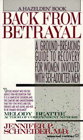 9780345367860: Back from Betrayal:  Recovering from His Affairs