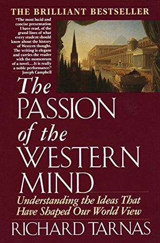 9780345368096: The Passion of the Western Mind: Understanding the Ideas that Have Shaped Our World View