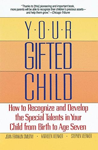 Your Gifted Child: Stephen Veenker; Joan