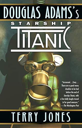 9780345368430: Douglas Adams's Starship Titanic: A Novel