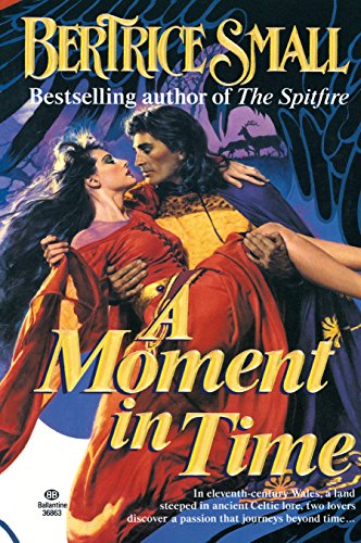 A Moment in Time (9780345368638) by Bertrice Small