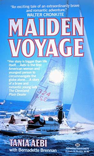 Maiden Voyage: Bernadette Brennan; Tania