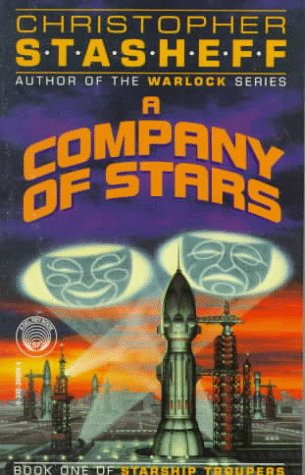 Company of Stars (Starship Troupers, Book 1): Stasheff, Christopher