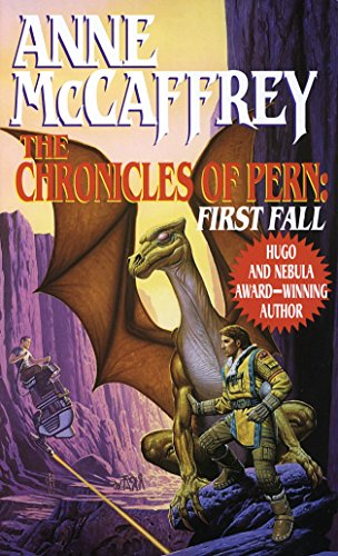 9780345368997: The Chronicles of Pern: First Fall