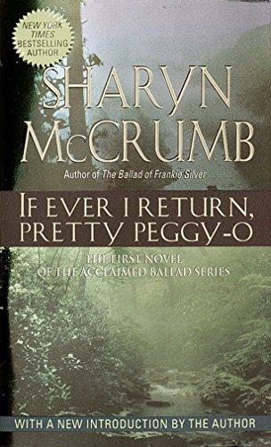 9780345369062: If Ever I Return, Pretty Peggy-O