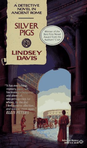 9780345369079: Silver Pigs: A Detective Novel in Ancient Rome