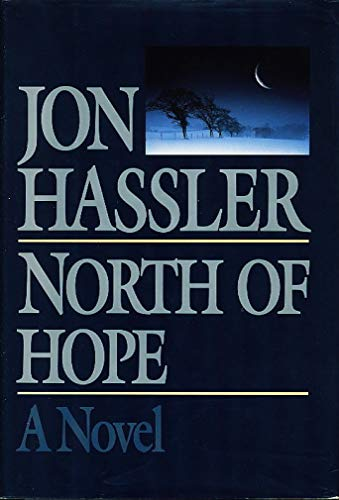 North of Hope (Signed): Hassler, Jon