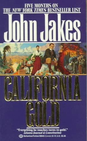 9780345369437: California Gold