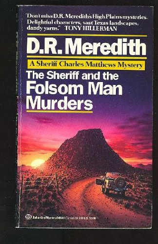 9780345369499: Sheriff and the Folsom Man Murders