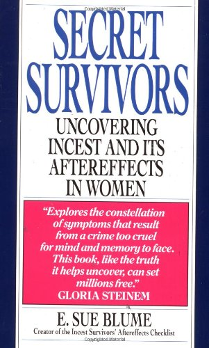 9780345369796: Secret Survivors: Uncovering Incest and Its Aftereffects in Women