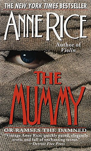9780345369949: The Mummy: Or Rameses the Damned
