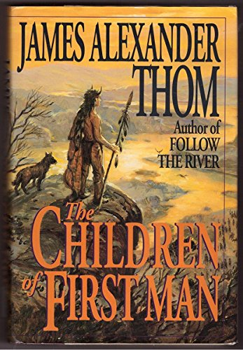 The Children of the First Man: Thom, James Alexander