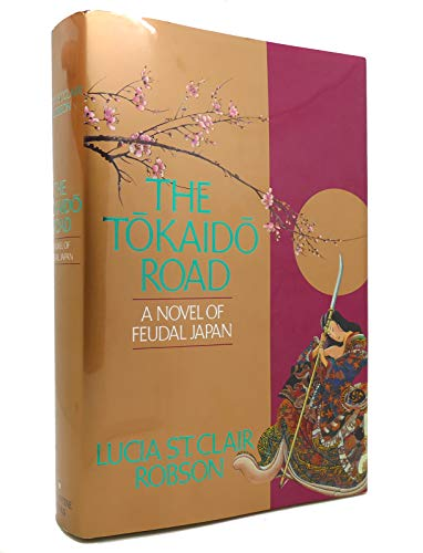 9780345370266: The Tokaido Road: A Novel of Feudal Japan