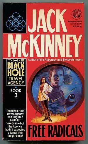 9780345370785: Free Radicals: Black Hole Travel Agency, Book 3
