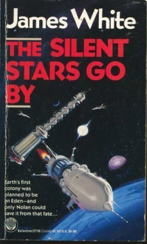 9780345371102: Silent Stars Go by