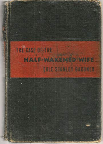 9780345371478: Case of the Half Wakened Wife (A Perry Mason Mystery)