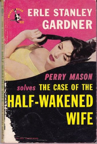 9780345371478: The Case of the Half-Wakened Wife (A Perry Mason Mystery)