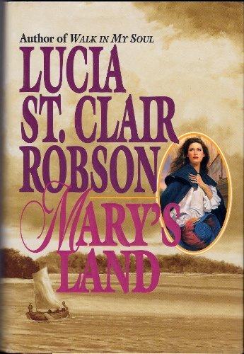 Mary's Land: Robson, St. Lucia Clair