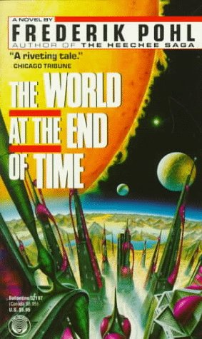 9780345371973: The World at the End of Time