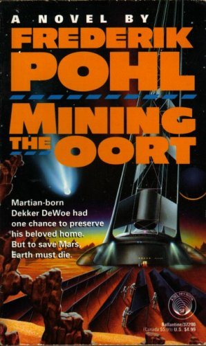 9780345372000: Mining the Oort