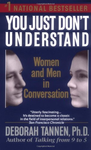 9780345372055: You Just Don't Understand: Women and Men in Conversation