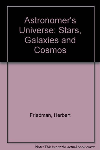 9780345372482: The Astronomer's Universe: Stars, Galaxies and Cosmos