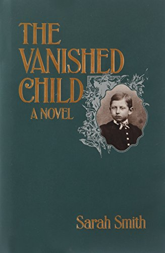 The Vanished Child: Smith, Sarah