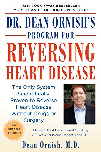 9780345373533: Dr. Dean Ornish's Program for Reversing Heart Disease: The Only System Scientifically Proven to Reverse Heart Disease Without Drugs or Surgery