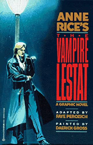 Anne Rice's The Vampire Lestat A Graphic Novel