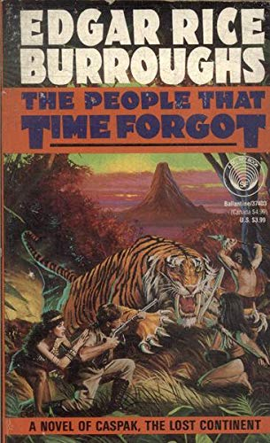 People That Time Forgot: Edgar Rice Burroughs