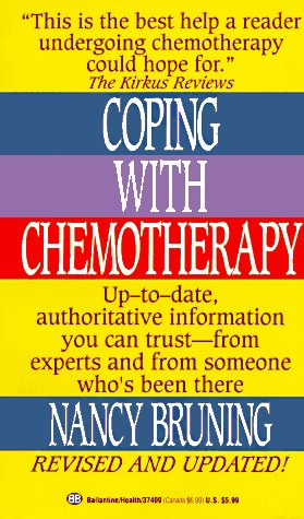 9780345374097: Coping with Chemotherapy (Revised Edition)