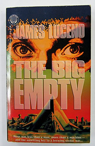 The Big Empty (0345374495) by Luceno, James