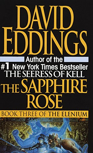 The Sapphire Rose (The Elenium): Eddings, David