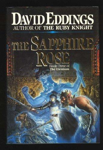 9780345374745: The Sapphire Rose: Book 3 of The Elenium