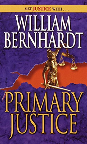 9780345374790: Primary Justice: A Ben Kincaid Novel of Suspense