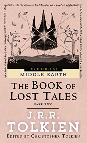 9780345375223: The Book of Lost Tales, Part Two (The History of Middle-Earth, Vol. 2)