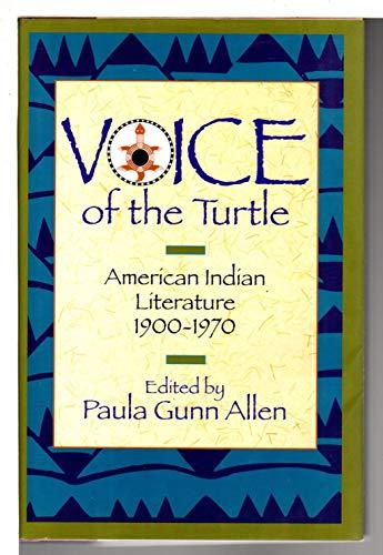 Voice of the Turtle: American Indian Literature, 1900-1970: Allen, Paula Gunn