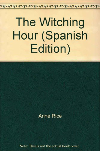 9780345375292: The Witching Hour (Spanish Edition)