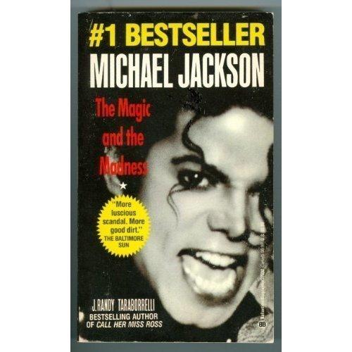 Michael Jackson : The Magic and the: Taraborrelli, J. Randy