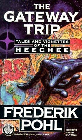 Gateway Trip: Pohl, Frederik