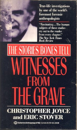 9780345375520: Witnesses from the Grave: The Stories Bones Tell