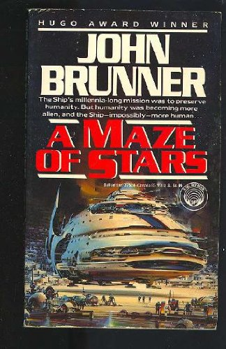 A Maze of Stars (0345375548) by Brunner, John