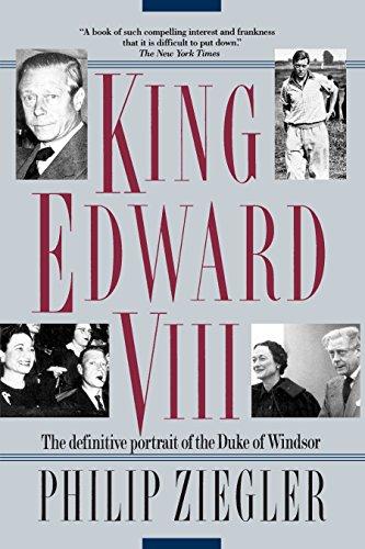 King Edward VIII : A Life: Philip Ziegler