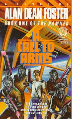 9780345375742: A Call to Arms (The Damned)