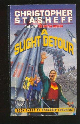 9780345376015: A Slight Detour (Starship Troupers, Book 3)