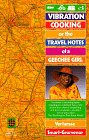 9780345376671: Vibration Cooking: Or the Travel Notes of a Geechee Girl