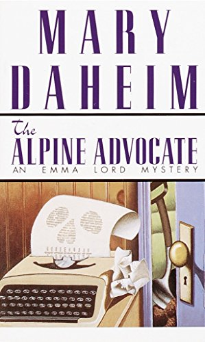 Alpine Advocate (Emma Lord Mysteries) [Mass Market: Mary Daheim